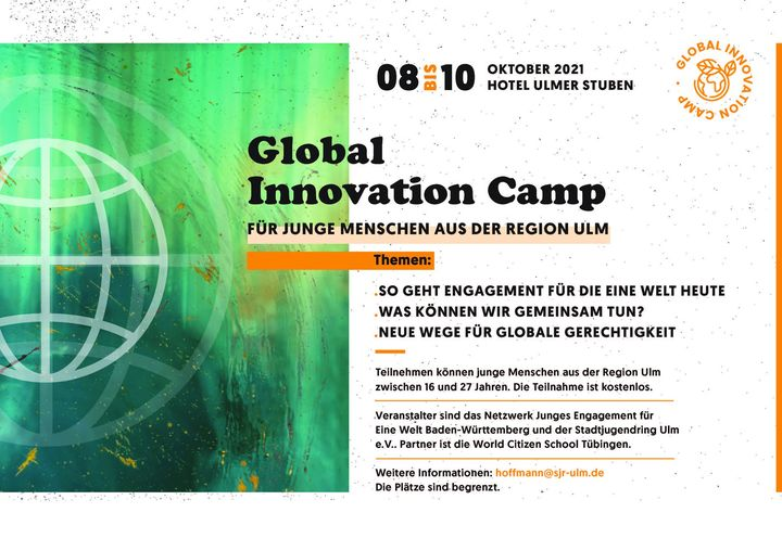 """#SAVETHEDATE zum """"Global Innovation Camp"""" vom 08.10.—10.10.21 in Ulm.   Die Veranstaltung richtet sich an alle junge Menschen von 16 bis 27 Jahre aus der Region #Ulm, die Lust haben, sich für gerechte globale Beziehungen einzusetzen. Zur Teilnah..."""