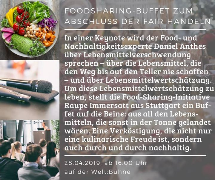 #ZeroWaste heißt auch, keine Lebensmittel zu verschwenden. Deshalb gibt es morgen zum feierlichen Abschluss der FAIR HANDELN und besonders des Fair Handeln Hackathons ein Foodsharing-Buffet bei der Welt:Bühne. ???