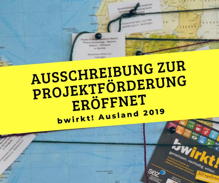Die #SEZ hat die Ausschreibung der bwirkt!-Förderung für Auslandsprojekte 2019 eröffnet. ? Durch Mittel des Landes Baden-Württemberg werden partnerschaftliche Projekte der Entwicklungszusammenarbeit im Globalen Süden gefördert. Die Höchstför...