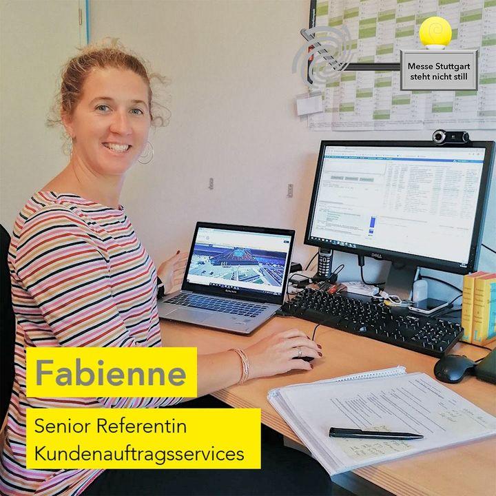 """Die Messe Stuttgart steht nicht still! ? Nach wie vor sind Fabienne und ihre Kolleginnen und Kollegen aus der Abteilung """"KAS"""" für das Erfassen von Aufträgen und das Managen von Adressen zuständig. Zurzeit prüft und bearbeitet sie die Online-..."""
