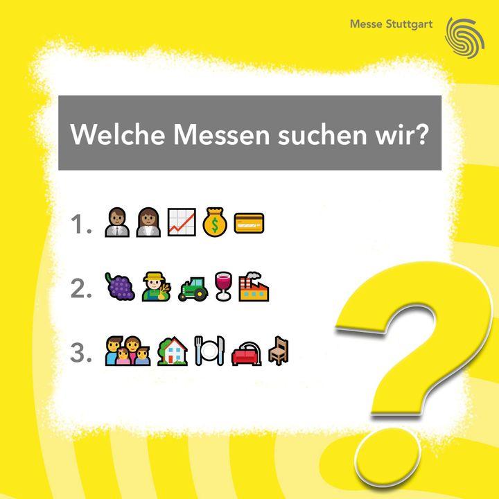 Messen gesucht: Welche unserer Veranstaltungen suchen wir  heute? ? Hinter den Emojis haben sich drei weitere Messen versteckt. Wir sind gespannt auf eure Vorschläge in den Kommentaren! ??