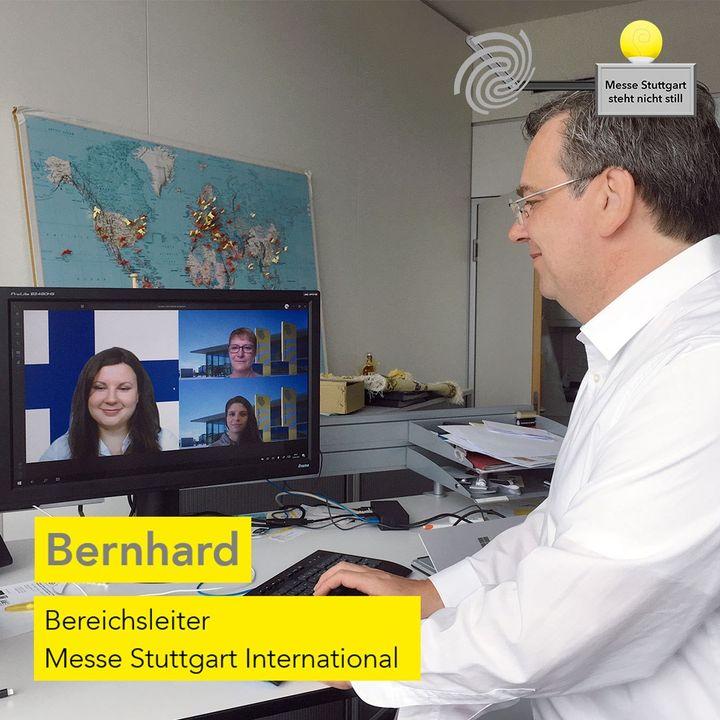 Die Messe Stuttgart steht nicht still! ? Bernhard und seine Teams sind auch weiterhin für die internationalen Geschäfte tätig. ? Z.B. stehen sie in engem Kontakt mit unseren Auslandsvertretungen (AV). ? Diese sind in ihren Ländern Ansprech...
