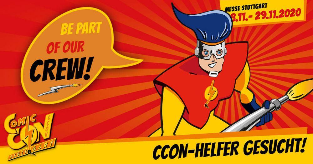 Jetzt bewerben: CCON-Helfer gesucht! Werde ein Teil der CCON | COMIC CON STUTTGART-Crew und sei dabei, wenn sich von 28.11. bis 29.11.2020 die Messe Stuttgart zum fünften Mal in ein Eldorado für alle Film- und Comic-Fans verwandelt. Mehr Infos auf de...