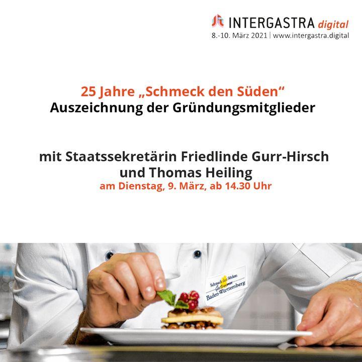 Die Schmeck den Süden · Baden-Württemberg-Gastronomen feiern Jubiläum und Staatssekretärin Friedlinde Gurr-Hirsch zeichnet zu diesem Anlass gemeinsam mit Thomas Heiling die Gründungsmitglieder für 25 Jahre Mitgliedschaft aus. Die Betriebe stehen...