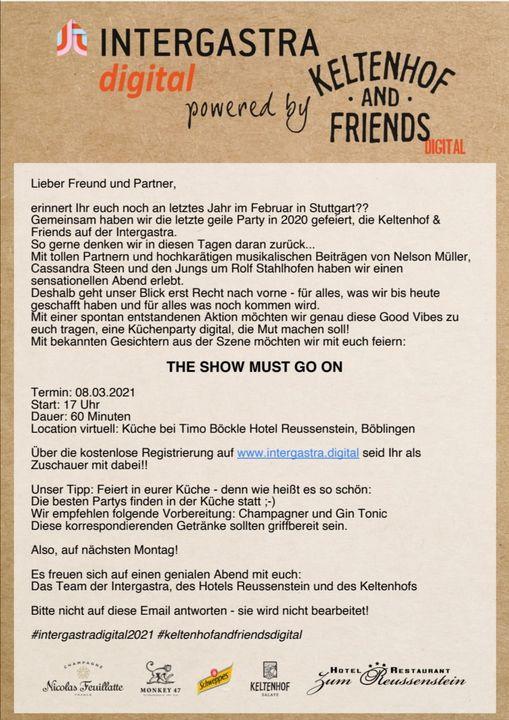 Die besten Partys finden in der Küche statt. Also seid dabei, wenn wir mit euch am Montagabend digital anstoßen. ????? The Show must go on! #keltenhofandfriends #showmustgoon #INTERGASTRAdigital Keltenhof Frischprodukte GmbH