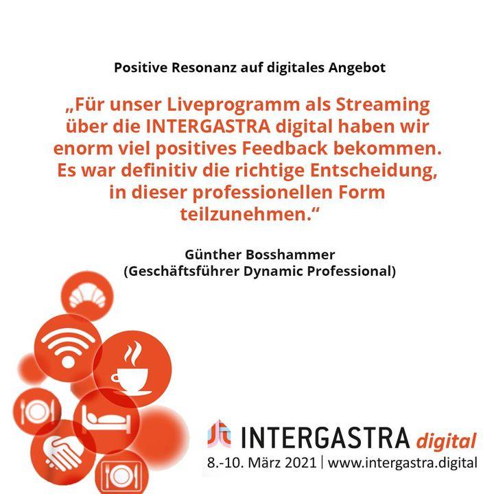 Die Resonanz auf die #INTERGASTRAdigital ist und war positiv. ? ➡️Alle Infos zur Veranstaltung auf www.intergastra.digital⬅️ #INTERGASTRAdigital2021 Dynamic Professional