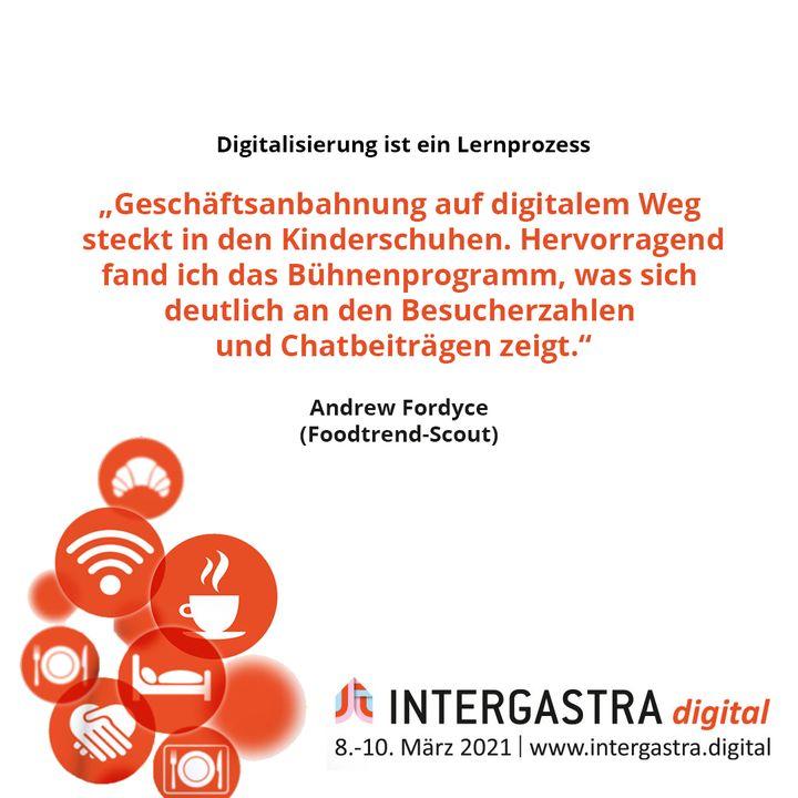 Dass Digitalisierung ein Lernprozess ist, hat die #INTERGASTRAdigital gezeigt und gleichzeitig bewiesen, was alles möglich ist. ? ➡️Alle Infos zur Veranstaltung auf www.intergastra.digital⬅️ #INTERGASTRAdigital2021 Andrew Bruce Fordyce