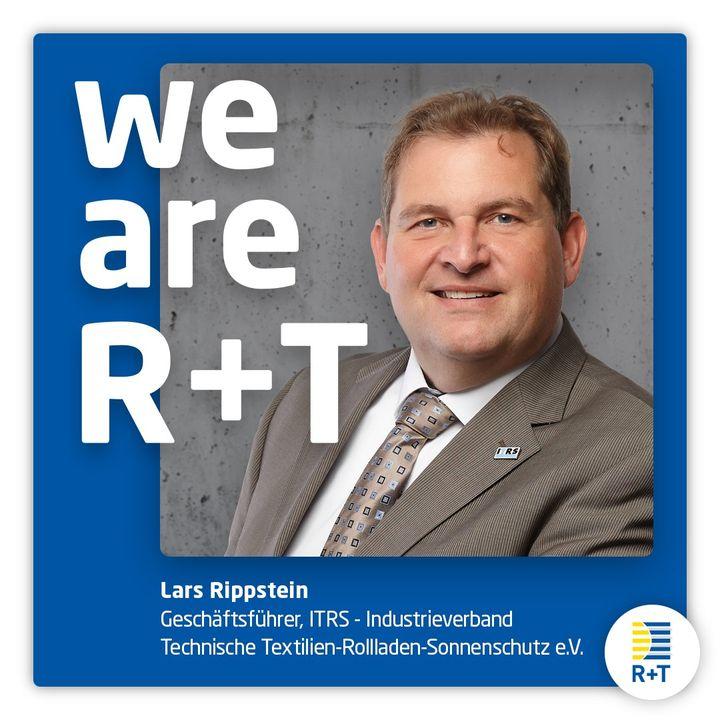 """Auch Lars Rippstein, Geschäftsführer Industrieverband Technische Textilien-Rollladen-Sonnenschutz e.V. (Itrs), steht angesichts der aktuellen Situation vollumfänglich hinter der Verlegung der R+T auf 2022: """"Abstand halten oder gar Maske tragen auf..."""