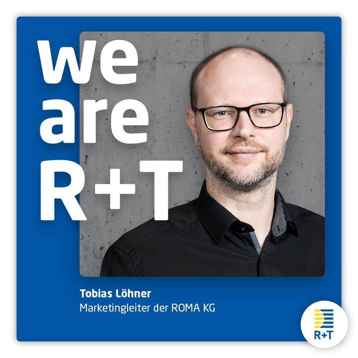 """Auch der führende Hersteller für Sicht- und Sonnenschutzsysteme, ROMA KG, steht zu 100 Prozent hinter der Verschiebung der R+T auf Februar 2022 und bekennt sich ebenfalls zum Leitgedanken """"We are R+T"""". Tobias Löhner, ROMA Marketingleiter : """"Die Welt..."""