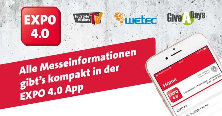 """Trade fair visit made easy!  Prepare your visit to the trade fair quickly and easily! The free """"EXPO 4.0"""" app provides all important information about TV #TecStyleVisions and the parallel events WETEC and GiveADays. Get an overview of detailed exhibito..."""